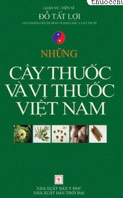 Sách Những cây thuốc và vị thuốc Việt Nam (GS Đỗ Tất Lợi)
